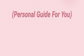 Personal Guide For